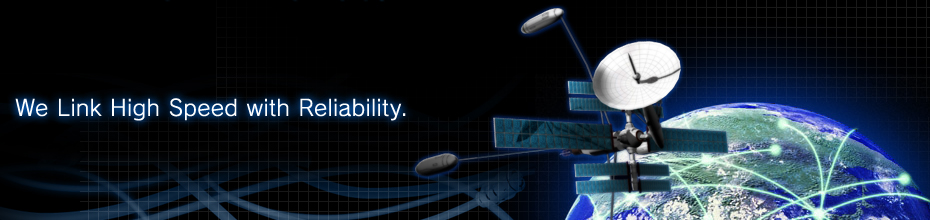 We Link High Speed with Reliability.